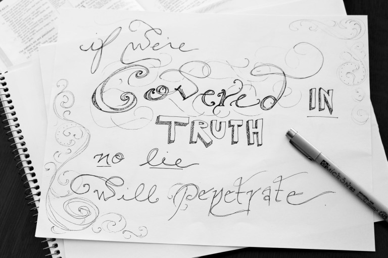 If we are covered in truth, no lie can penetrate
